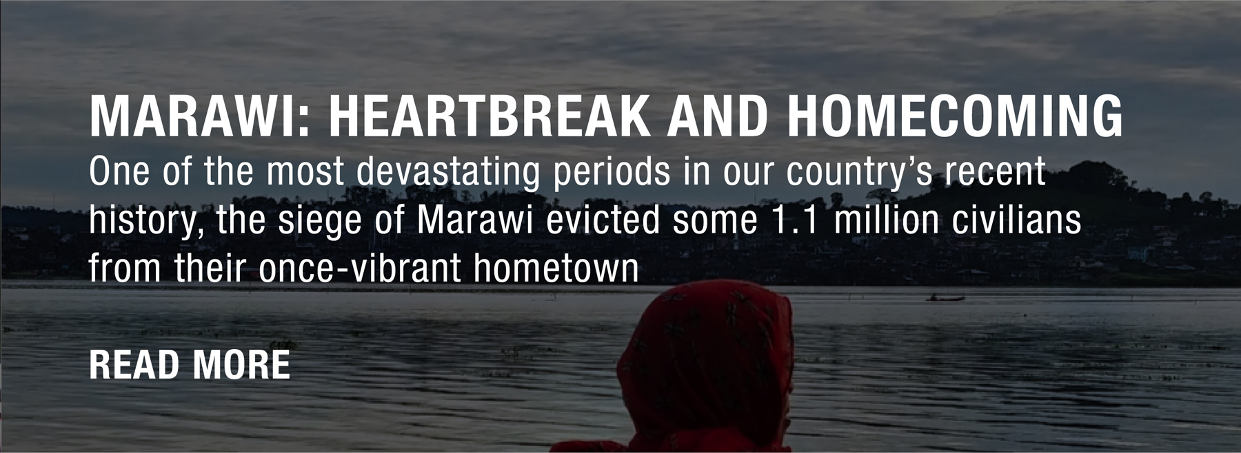 Marawi: Heartbreak and Homecoming / Click to read more